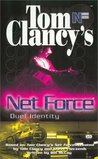 Duel Identity (Tom Clancy's Net Force Explorers, #12)