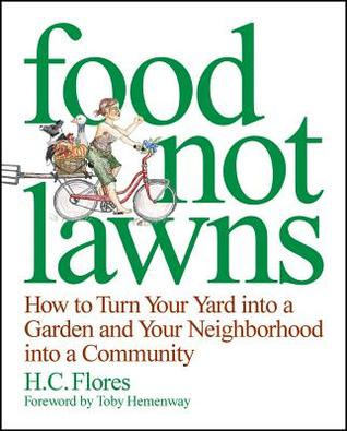 Food Not Lawns by Heather Flores