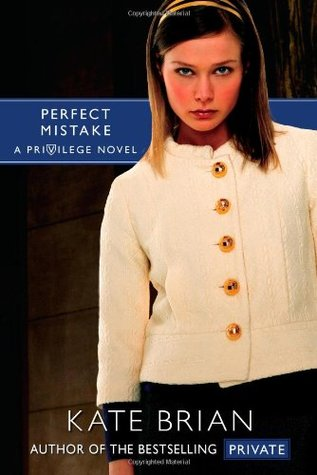 Perfect Mistake by Kate Brian