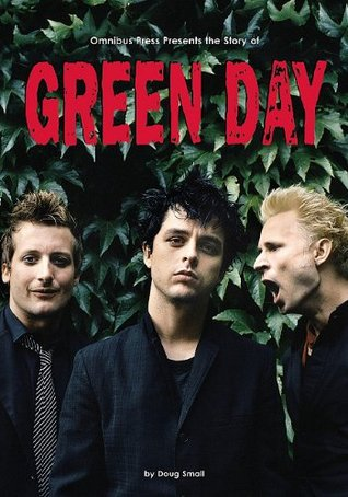 The Story of Green Day by Doug Small