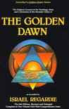 The Golden Dawn by Israel Regardie