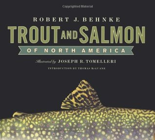 Trout and Salmon of North America by Robert J. Behnke