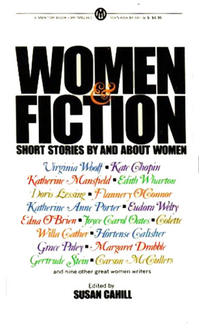 Women and Fiction by Susan Cahill