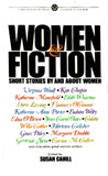 Women and Fiction: Short Stories By and About Women