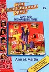 Dawn and the Impossible Three by Ann M. Martin