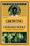 Growing: An Autobiography of the Years 1904 to 1911