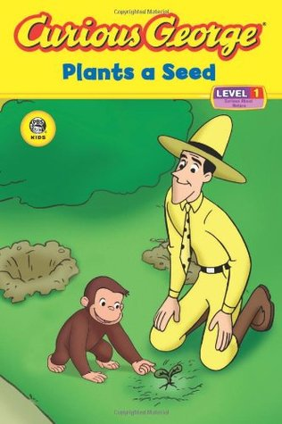 Curious George Plants a Seed by H.A. Rey