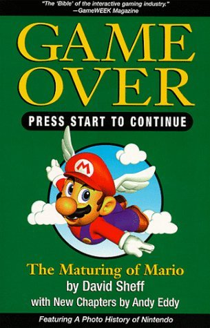 Game Over, Press Start to Continue by David Sheff
