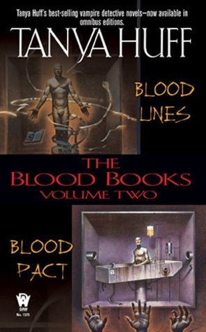 The Blood Books, Volume II by Tanya Huff