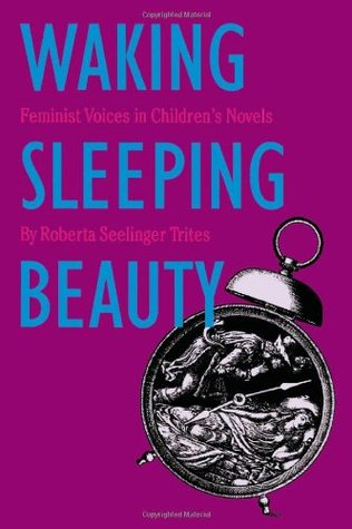 Waking Sleeping Beauty by Roberta S. Trites