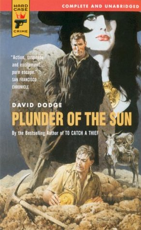 Plunder of the Sun by David Dodge