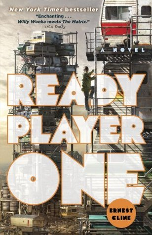 Ready Player One by Ernest Cline