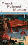 French Polished Murder (A Daring Finds Mystery, #2)