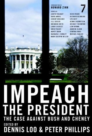 Impeach the President by Dennis Loo