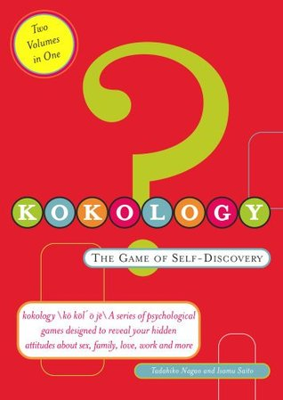 Kokology: The Game of Self Discovery (Two Volumes in One)