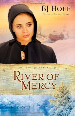 River of Mercy (Riverhaven Years #3)