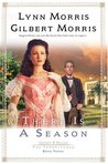 There is a Season (Cheney and Shiloh: The Inheritance #3)