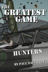 The Greatest Game: Hunters
