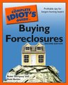 The Complete Idiot's Guide to Buying Foreclosures