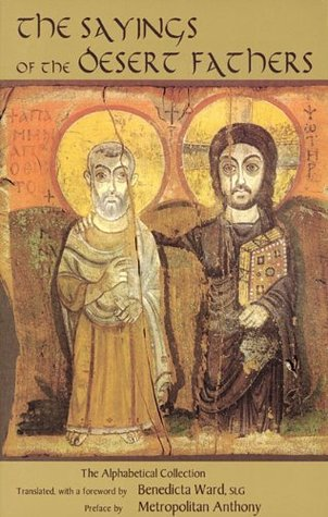 The Sayings of the Desert Fathers by Benedicta Ward