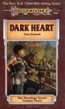 Dark Heart (Dragonlance: Meetings Sextet, #3)