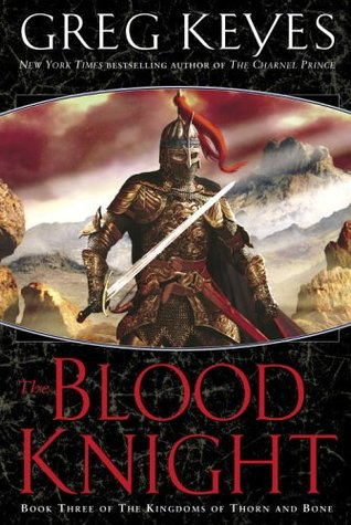 The Blood Knight by Greg Keyes