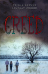 Creed by Trisha Leaver