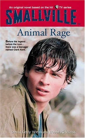 Animal Rage (Smallville Series for Young Adults, #4)