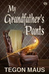My Grandfather's Pants