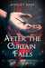 After the Curtain Falls by Ainsley Shay