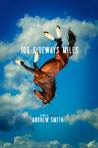 100 Sideways Miles by Andrew  Smith