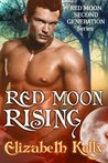 Red Moon Rising (Red Moon, #2)