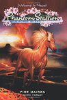 Fire Maiden (Phantom Stallion: Wild Horse Island, #5)