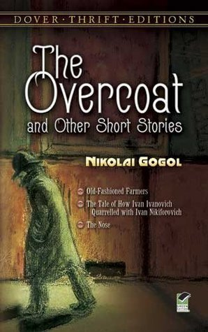 The Overcoat and Other Short Stories by Nikolai Gogol