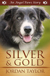 Silver and Gold (Angel Paws)