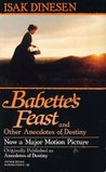 Babette's Feast & Other Anecdotes of Destiny