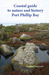 Coastal guide to nature and history Port Phillip Bay