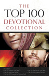 The Top 100 Devotional Collection: Featuring The Top 100 Women of the Bible, The Top 100 Men of the Bible, The Top 100 Miracles of the Bible, The Top 100 Names of God, and The Top 100 Women of the Christian Faith