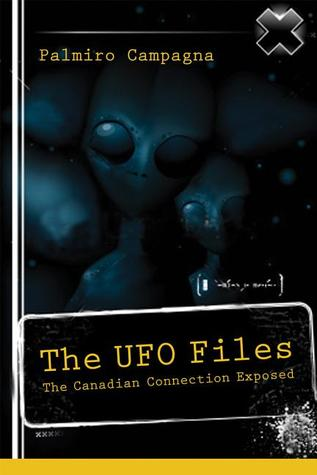 The UFO Files: The Canadian Connection Exposed
