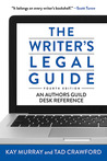 The Writer's Legal Guide: An Authors Guild Desk Reference