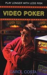 Video Poker: Play Longer with Less Risk