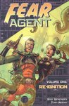 Fear Agent, Volume One: Re-Ignition (Fear Agent, #1)