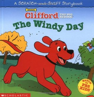 The Windy Day (Clifford the Big Red Dog)