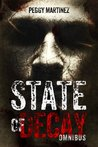 State of Decay by Peggy Martinez