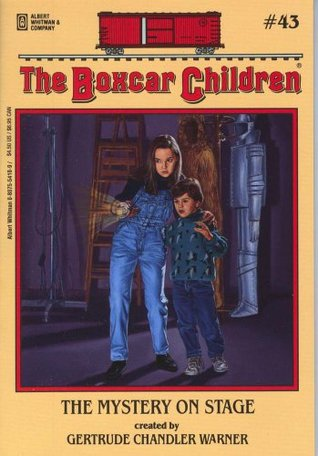 The Mystery on Stage (The Boxcar Children #43)