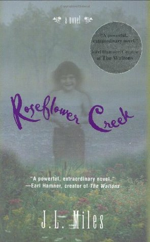 Roseflower Creek by Jackie Lee Miles