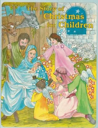 The Story of Christmas for Children