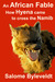 An African Fable: How Hyena came to cross the Namib (Book #3)