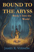 Into the World (Bound to the Abyss, #1)