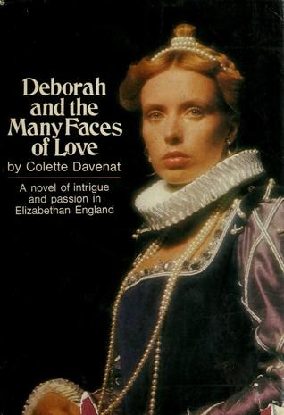 Deborah and the Many Faces of Love by Colette Davenat